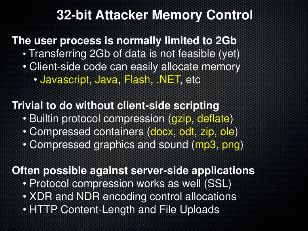32-bit Attacker Memory Control The user process...