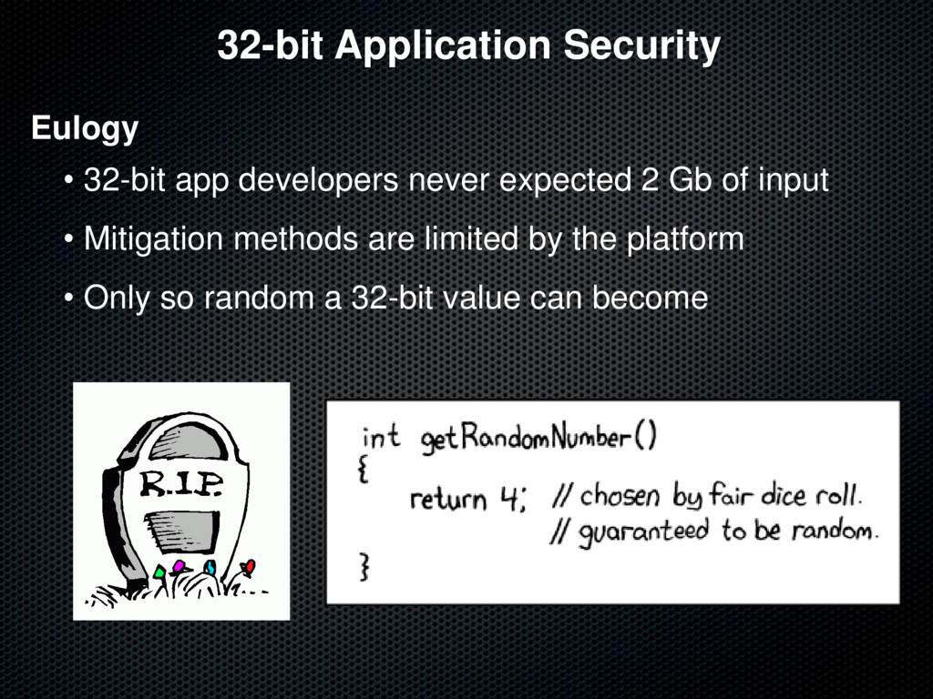 32-bit Application Security Eulogy • 32-bit app...