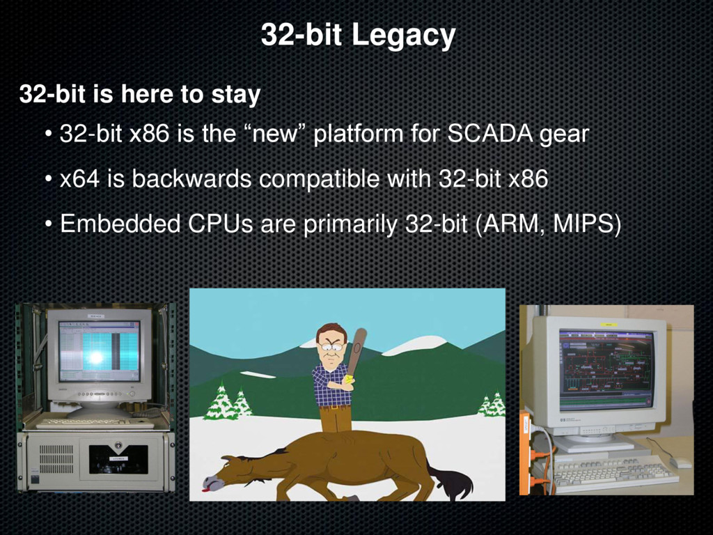 32-bit Legacy 32-bit is here to stay • 32-bit x...