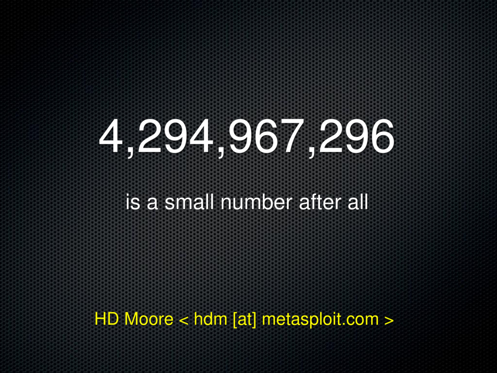 4,294,967,296 is a small number after all HD Mo...