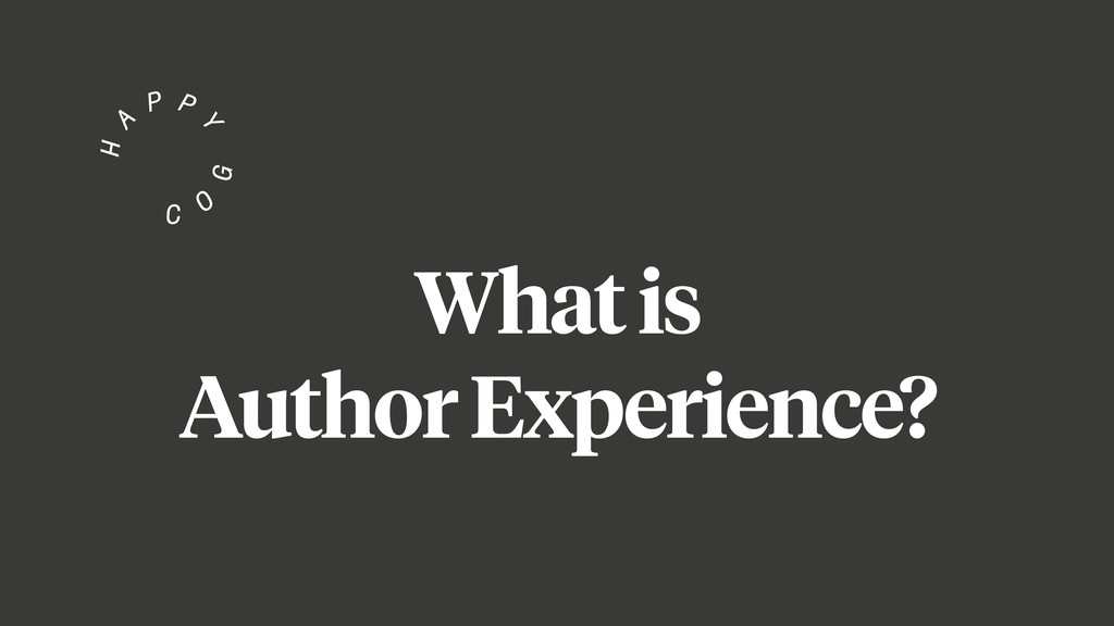 What is Author Experience?