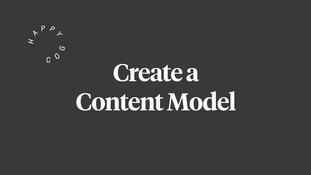 Create a Content Model