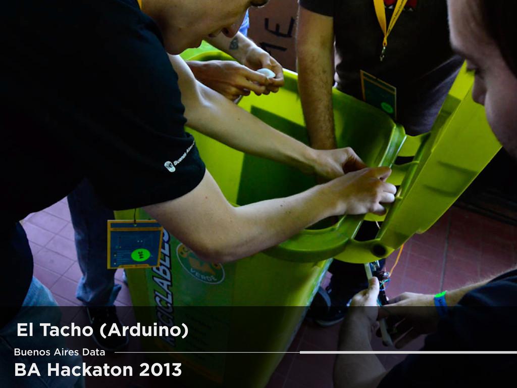BA Hackaton 2013 El Tacho (Arduino) Buenos Aire...