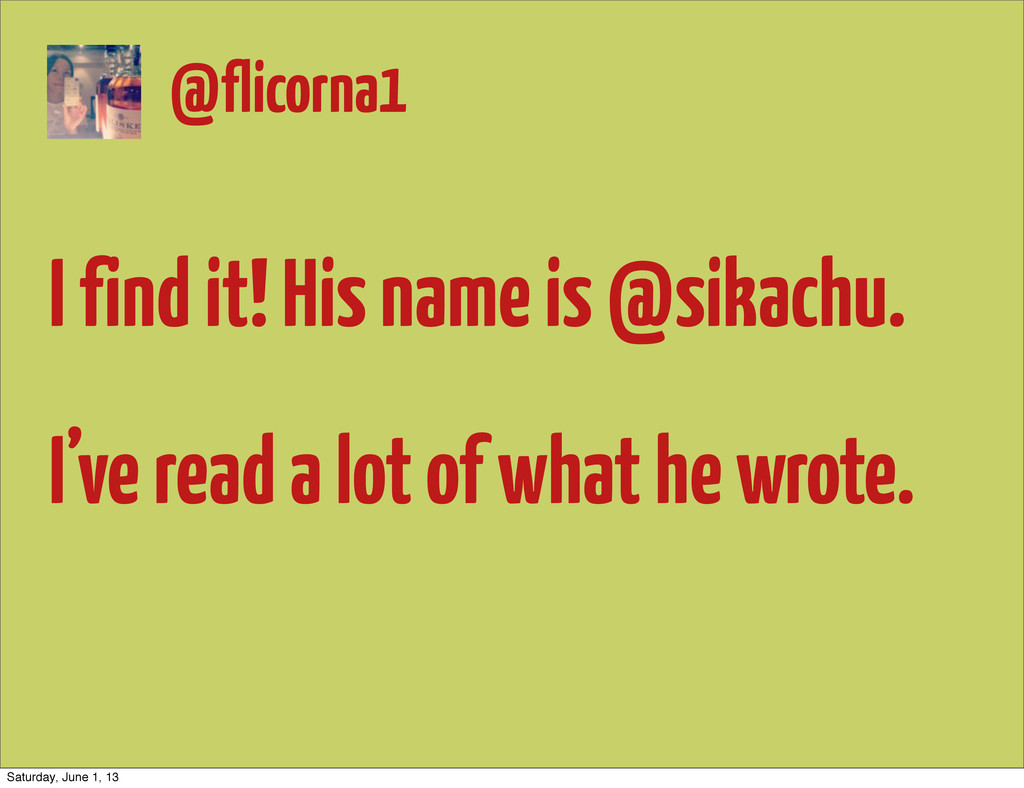 I find it! His name is @sikachu. I've read a lo...