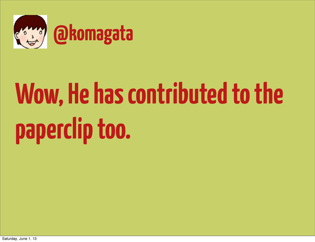@komagata Wow, He has contributed to the paperc...