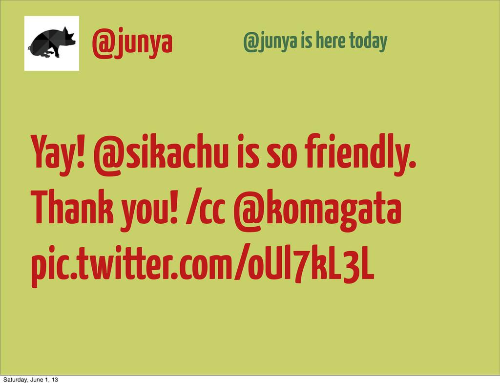 Yay! @sikachu is so friendly. Thank you! /cc @k...