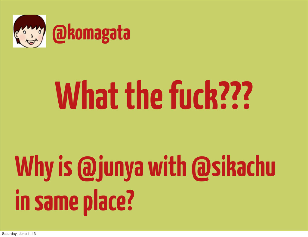 What the fuck??? Why is @junya with @sikachu in...