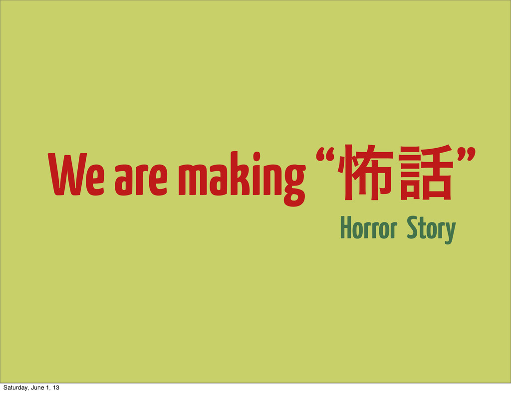 """We are making """"ා"""" Horror Story Saturday, June ..."""