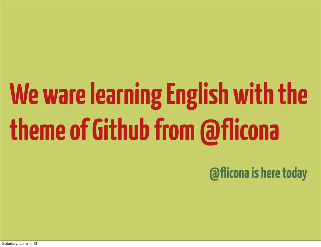 We ware learning English with the theme of Gith...