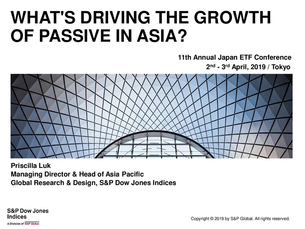 WHAT'S DRIVING THE GROWTH OF PASSIVE IN ASIA? C...