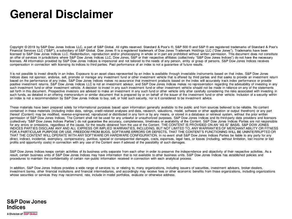 General Disclaimer Copyright © 2019 by S&P Dow ...