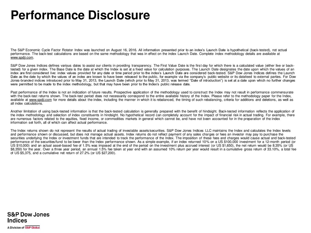 Performance Disclosure The S&P Economic Cycle F...