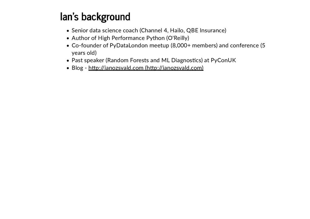 Ian's background Ian's background Senior data s...