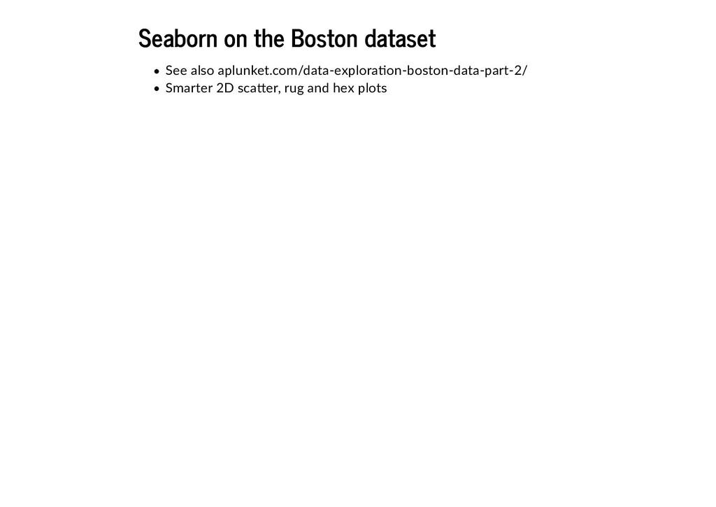 Seaborn on the Boston dataset Seaborn on the Bo...