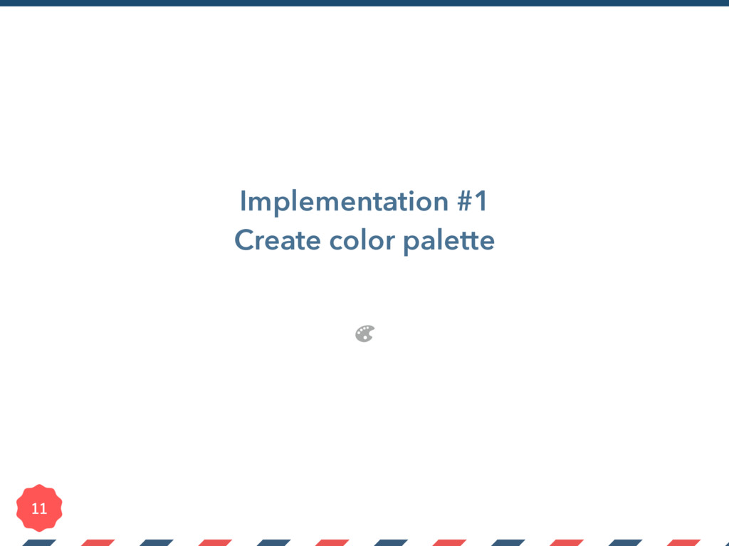 Implementation #1 Create color palette
