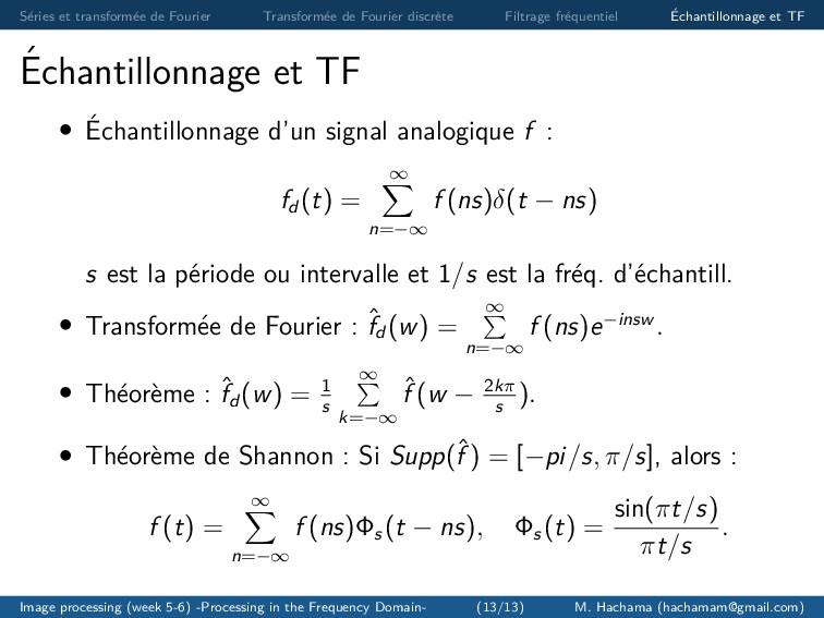 S´ eries et transform´ ee de Fourier Transform´...