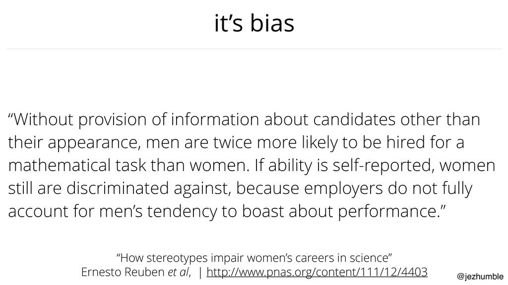 "@jezhumble it's bias ""Without provision of info..."
