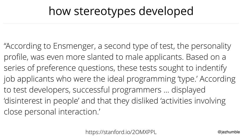 "@jezhumble how stereotypes developed ""According..."