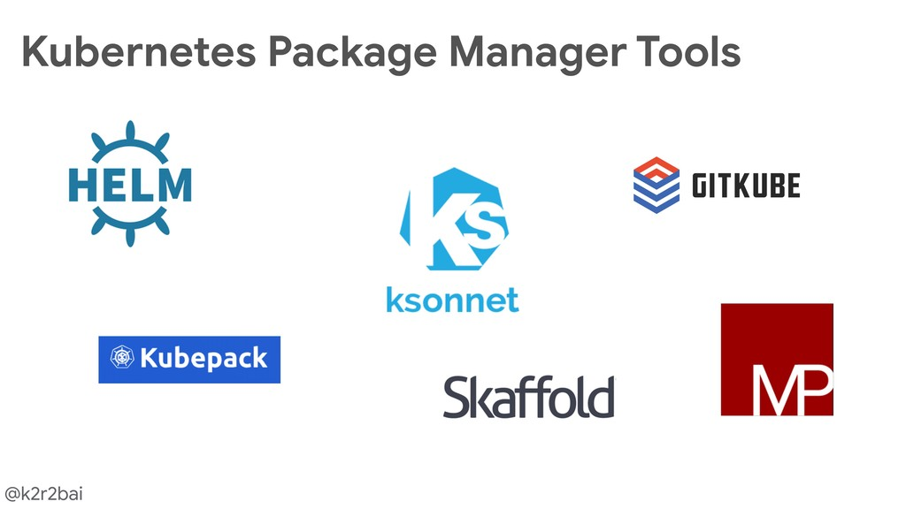 @k2r2bai Kubernetes Package Manager Tools
