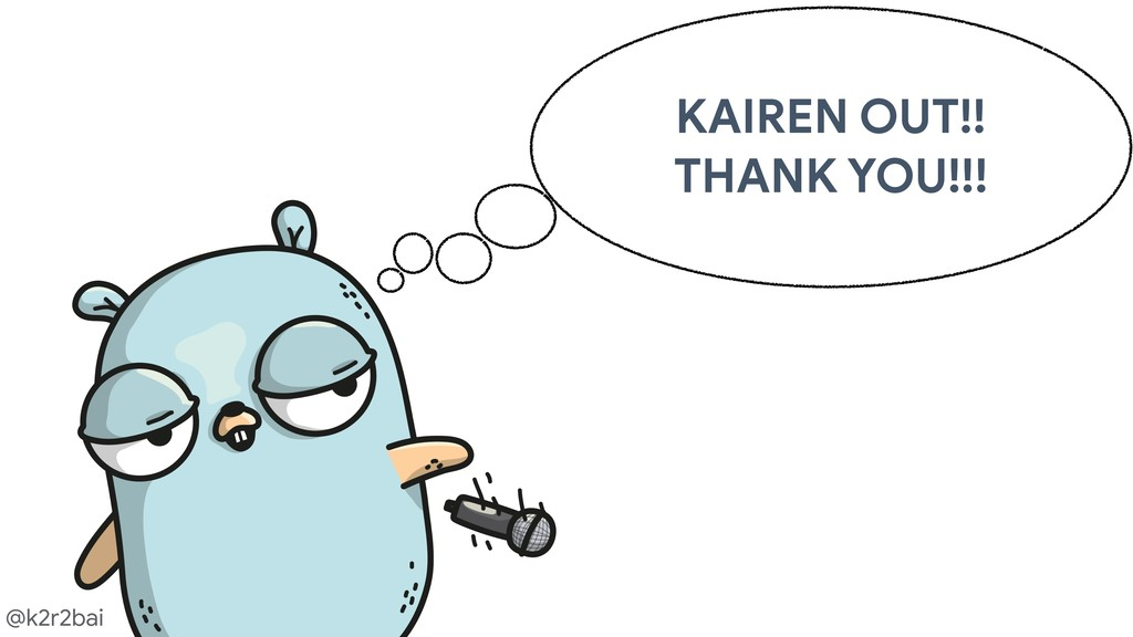 @k2r2bai KAIREN OUT!!  THANK YOU!!!