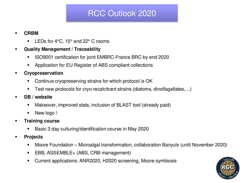 RCC Outlook 2020 ▪ CRBM ▪ LEDs for 4°C, 15° and...