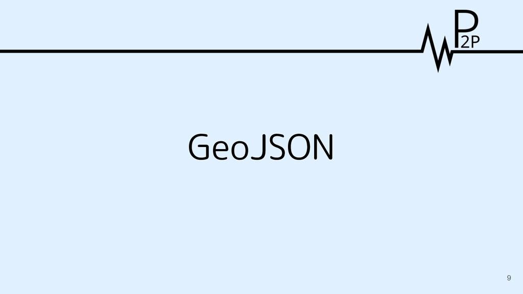 GeoJSON 9