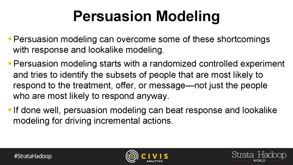 Persuasion Modeling § Persuasion modeling can o...