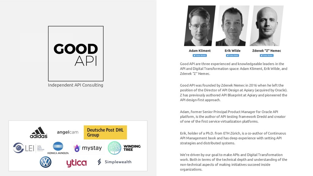 Good API are three experienced and knowledgeabl...