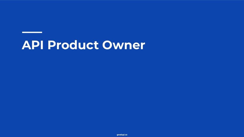 goodapi.co API Product Owner