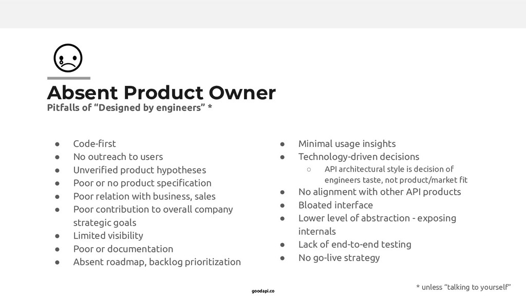 goodapi.co Absent Product Owner ● Code-first ● N...