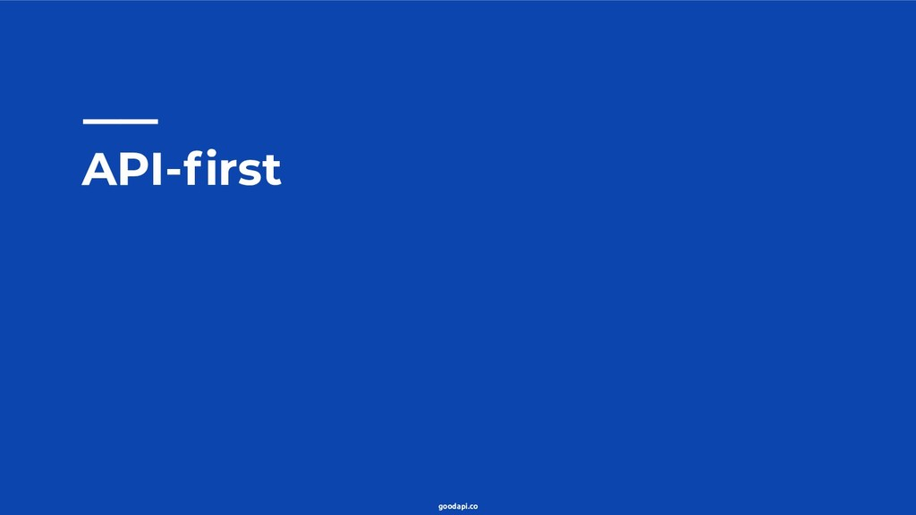 goodapi.co API-first