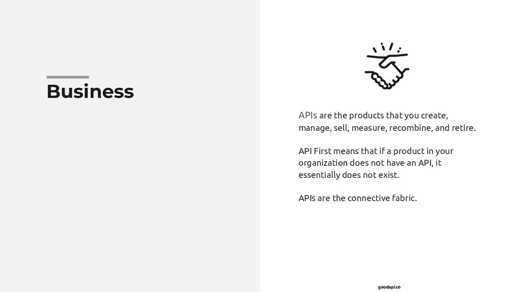 goodapi.co Business APIs are the products that ...