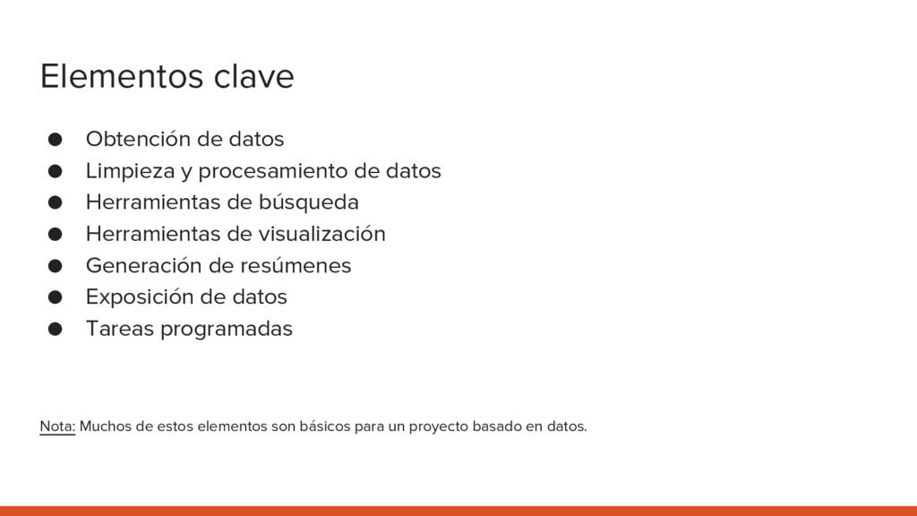 Elementos clave ● Obtención de datos ● Limpieza...