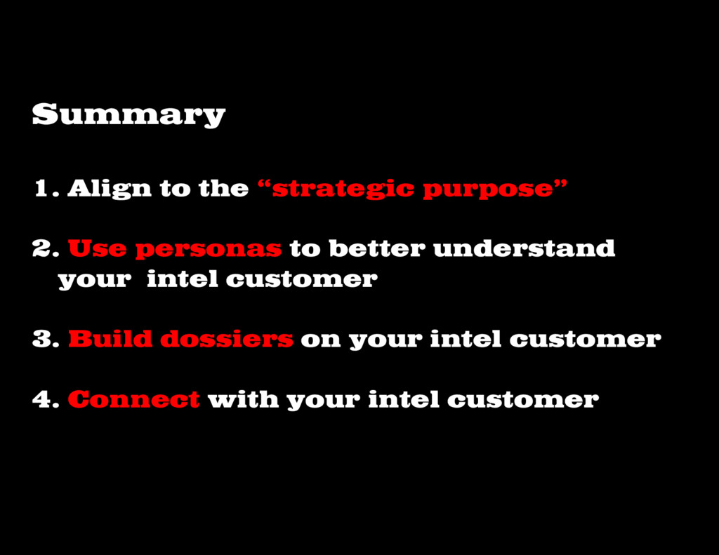 """1. Align to the """"strategic purpose"""" 2. Use pers..."""