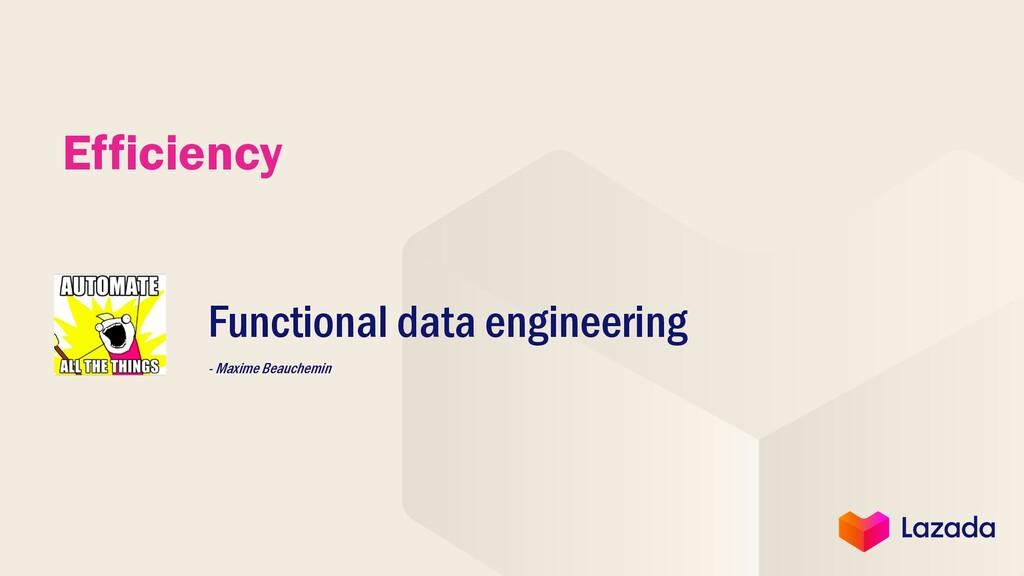 Efficiency Functional data engineering - Maxime...