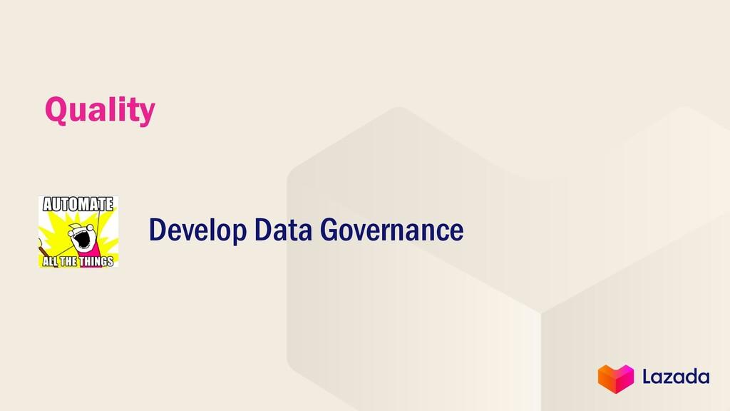 Quality Develop Data Governance