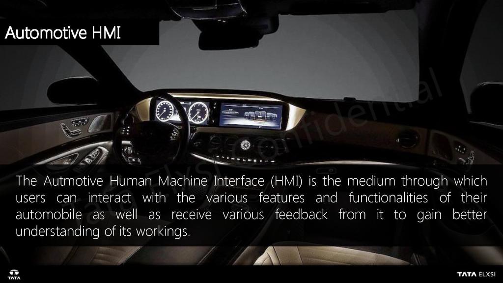 Automotive HMI The Autmotive Human Machine Inte...