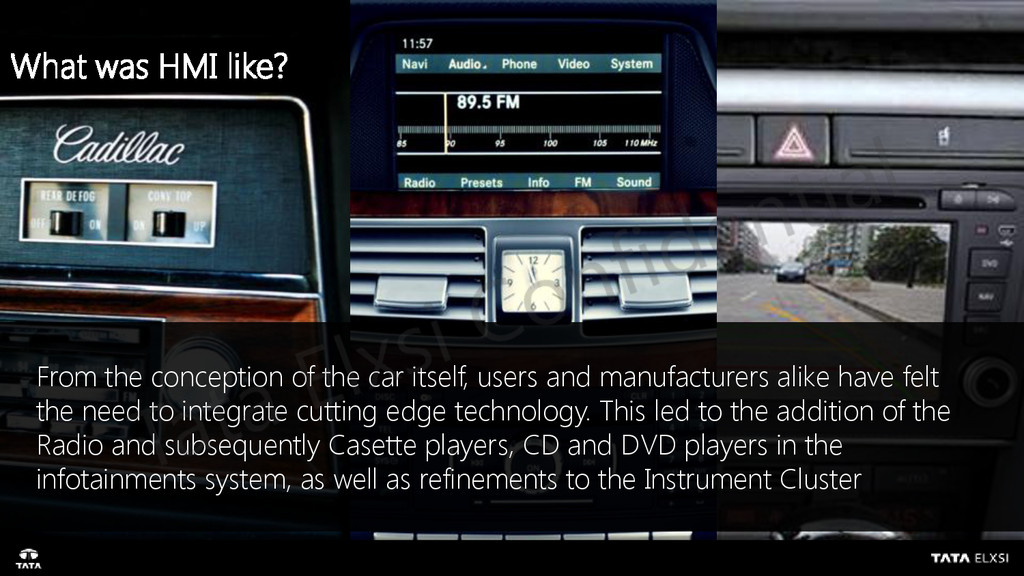 From the conception of the car itself, users an...