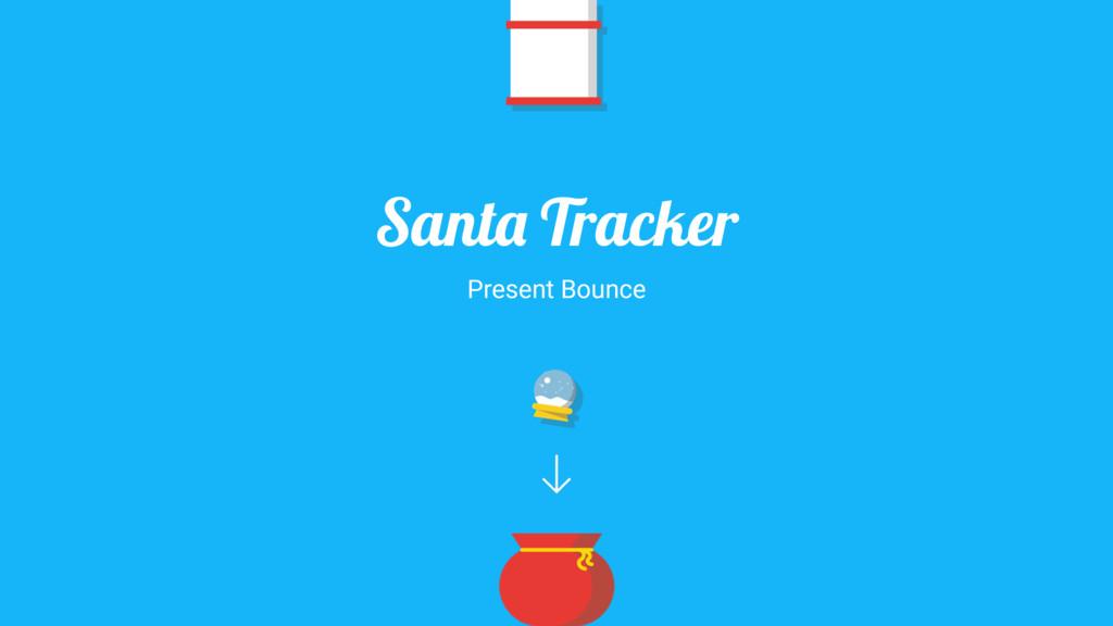 Santa Tracker Present Bounce