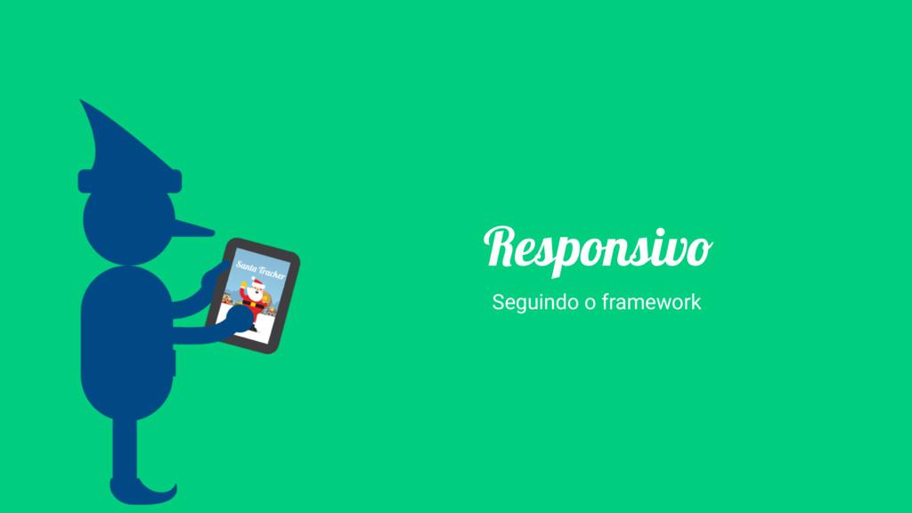 Responsivo Seguindo o framework
