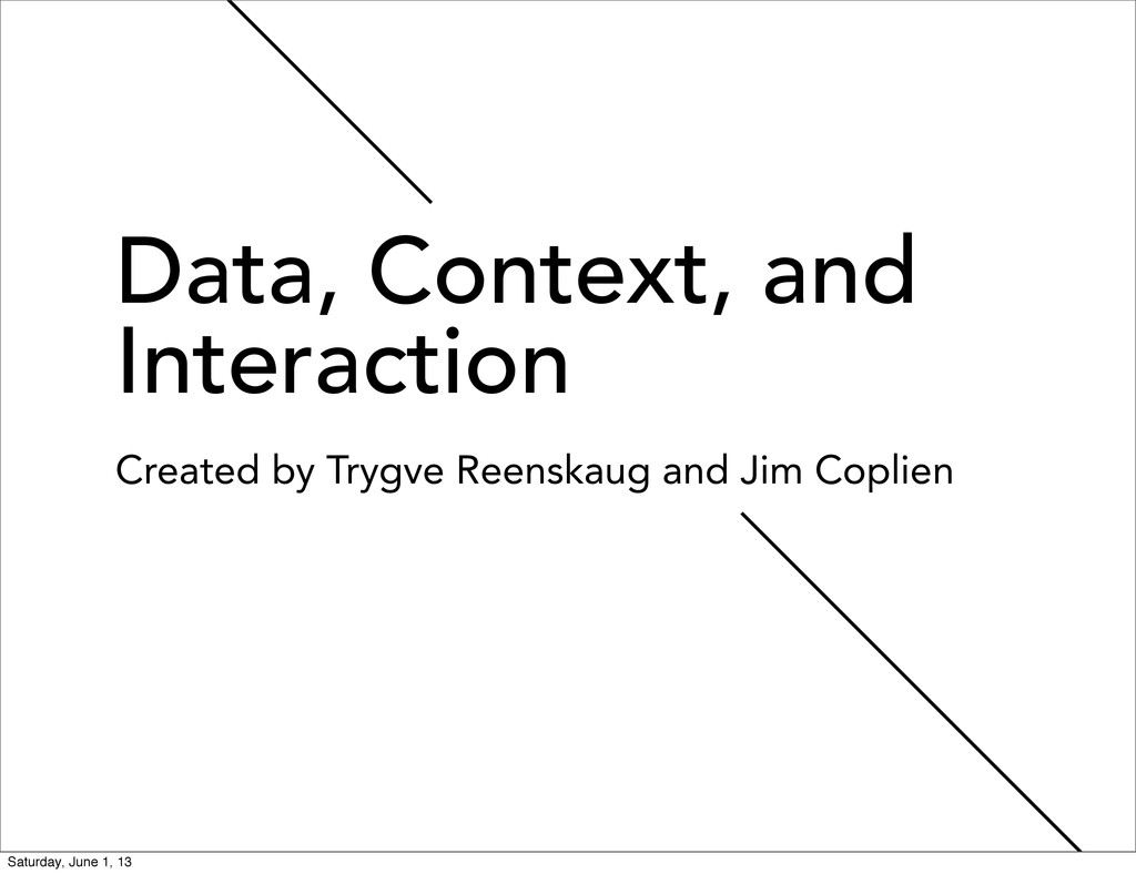 Data, Context, and Interaction Created by Trygv...