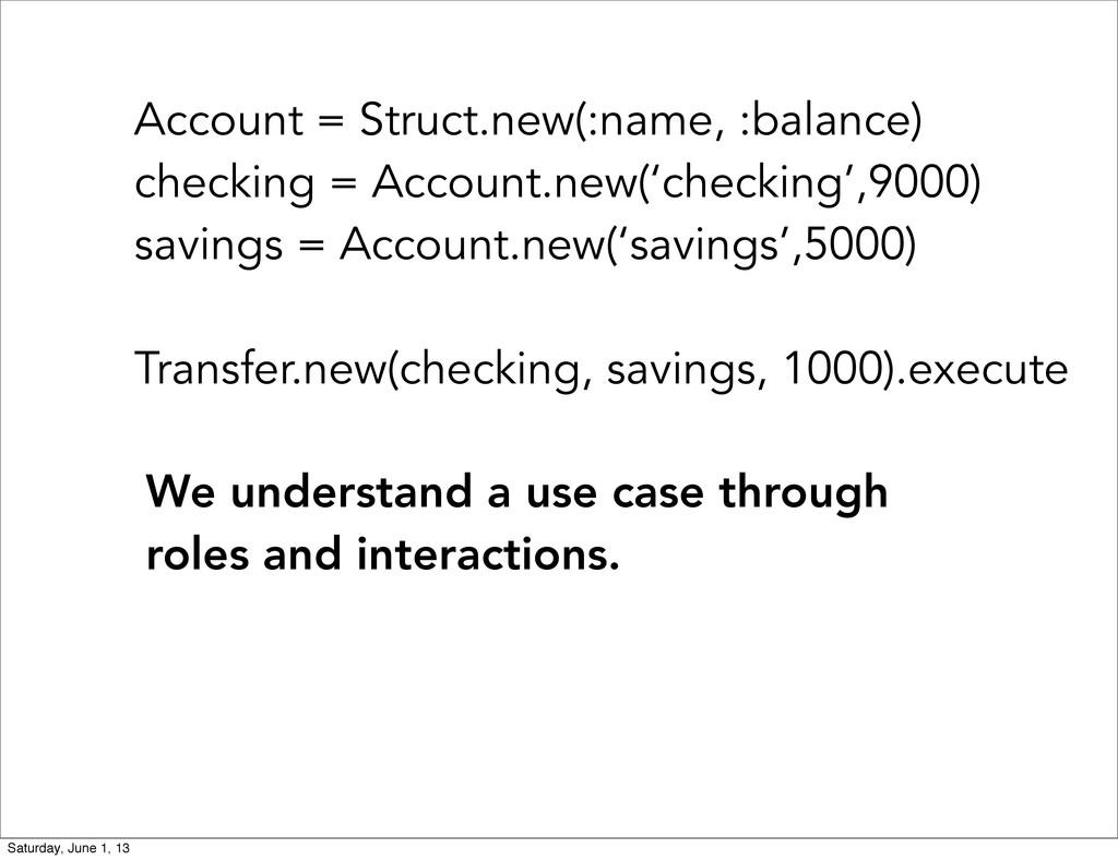 Account = Struct.new(:name, :balance) checking ...