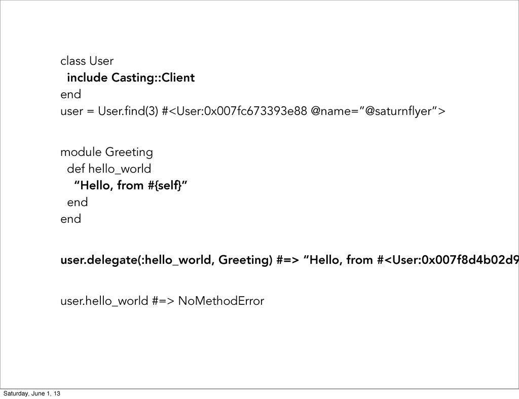 class User include Casting::Client end user = U...
