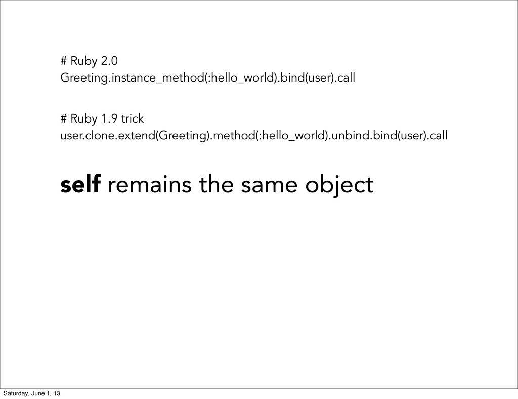 # Ruby 2.0 Greeting.instance_method(:hello_worl...