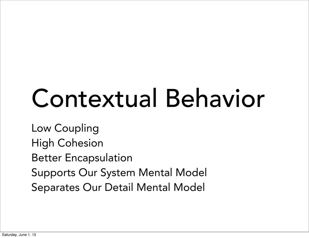 Contextual Behavior Low Coupling High Cohesion ...
