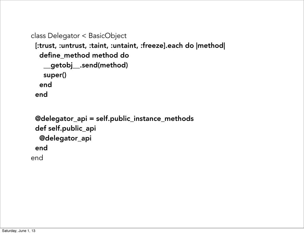 class Delegator < BasicObject [:trust, :untrust...