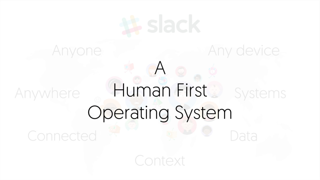 A Human First Operating System