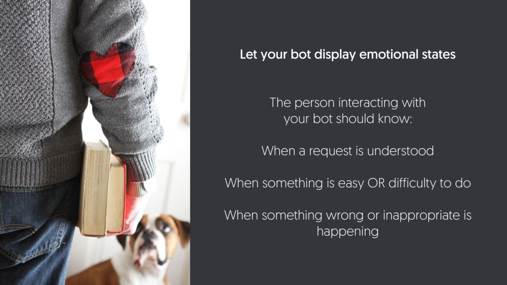 Let your bot display emotional states The perso...