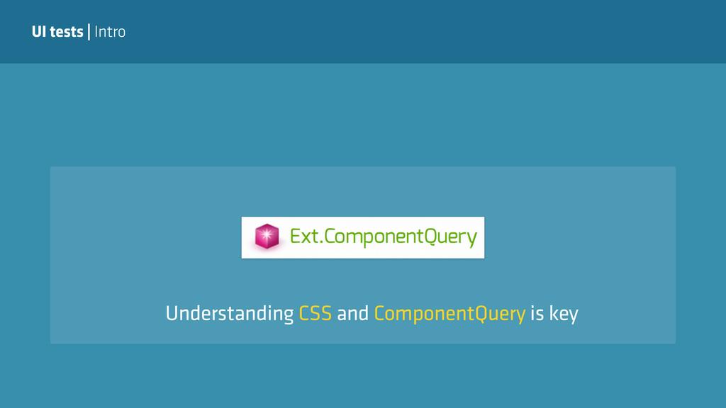 UI tests   Intro Understanding CSS and Componen...