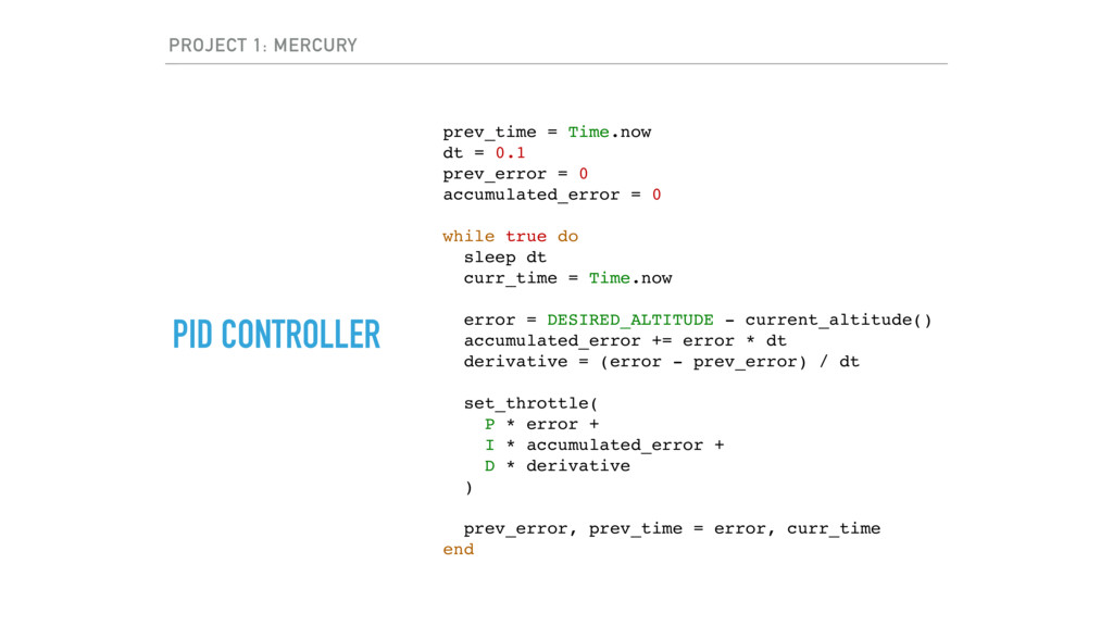 PROJECT 1: MERCURY PID CONTROLLER prev_time = T...